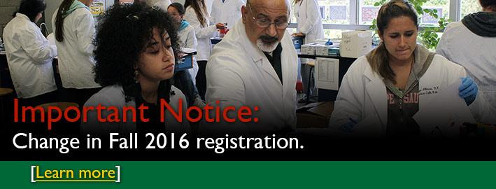 Important Notice: Change in Fall 2016 registration.
